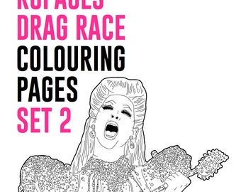 SET #2 - RuPaul's Drag Race Drag Queen Catchphrase Colouring Pages