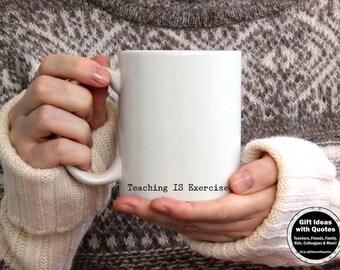 Funny Mug for Teachers, Appreciation Gift, Teacher Humor, Funny Teacher Mug, Teacher Coffee Mug, Funny Teaching Quote, 11 oz , 15 oz