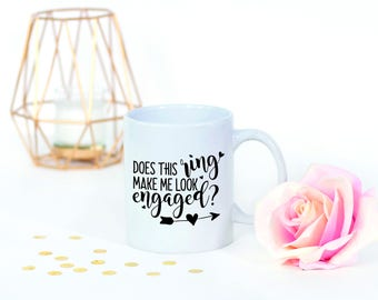 He Put A Ring On It, Newly Engaged, Just Engaged, Just Engaged Gifts, Miss To Mrs, Wedding Planning Mug, I Said Yes Mug, Look Engaged