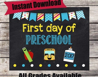 First Day of PRESCHOOL Sign - INSTANT Download - First Day of School Chalkboard Printable - First Day of School Sign - Back to School Sign