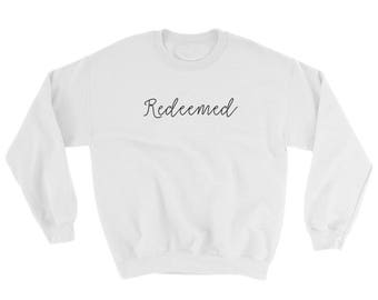 Cute Christian Sweatshirt, Redeemed Faith Shirt, Sunday Sweatshirt, Church Group Sweater, Unisex Crewneck Sweater, Fall White Sweatshirt,