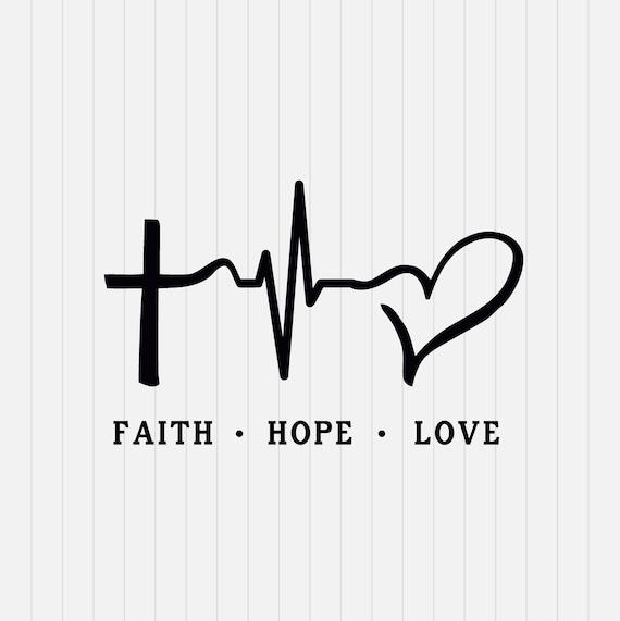 Faith hope love svg file svg cutting file cricut svg - Faith love hope pictures ...