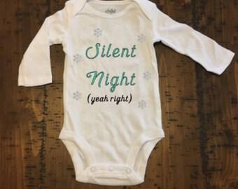 Silent Night (Yeah right) Baby Bodysuit, Holiday Bodysuit, Christmas Bodysuit, Hanukkah Bodysuit, Custom Bodysuit, Baby Shower Gift