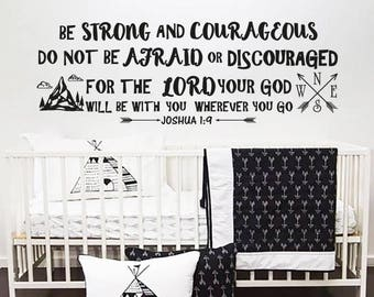 Joshua 1:9 Wall Decal Quote Be Strong And Courageous Quotes Decals Wall Vinyl Sticker Nursery Decor Art Bible Verse Boy Room Wall Decor F33