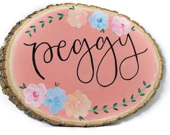 CUSTOM // Personalized Wood Name Sign // Wood Slice // Girl Gift // Flowers and Leave Vines