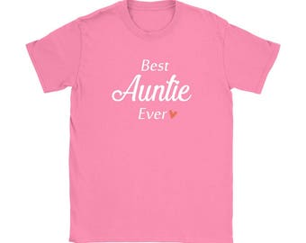 Best Auntie Ever Shirt, Gift for Aunt, Cute Aunt Shirt, Gift for Aunt To Be, New Aunt Shirt, New Aunt Gift, Best Aunt Gift, Sister Gift