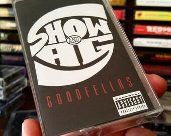 Show & A.G. - Goodfellas (Cassette Tape)