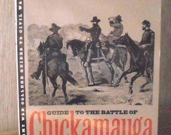 Guide to the Battle of Chickamauga Edited by Matt Spruill 1993 Publication Civil War History