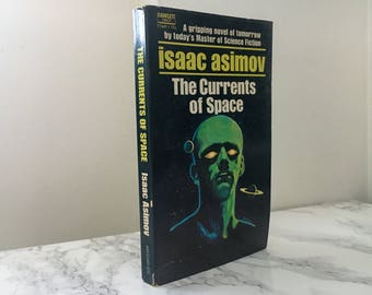 The Currents of Space by Isaac Asimov (Vintage 1971 Paperback)