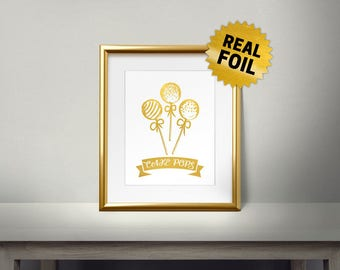 Cake Pops, Pop Cake, Cake Ball, Real Gold Foil Print, Lollipop Cake, Kitchen Decor, Golden Cakes Pops, Kitchen Art Print, Kitchen Wall Decor