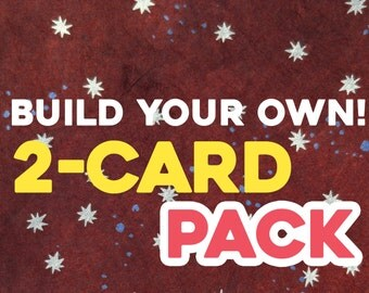 Choose ANY 2-Card Pack! Mix and Match to SAVE!