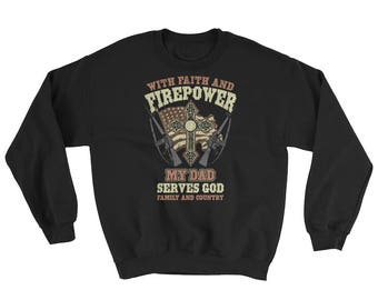 Soldier Dad Serves God, Family and Country Sweatshirt