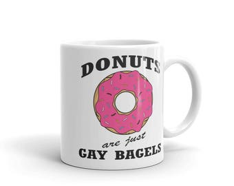 Donuts are just gay bagles Mug hilarious funny mug coffee tea
