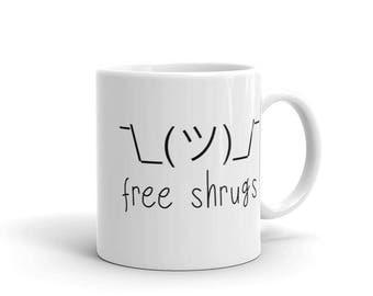 Shrug mug - free shrugs- Funny emoticon emoji indifference no idea clueless coffee mug, tea mug, funny gift mug, funny quote mug meh
