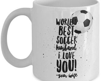 WORLD'S BEST Soccer Husband! Coffee Mug