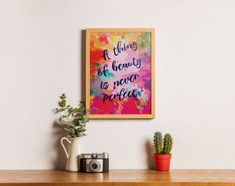 A Thing of Beauty Inspirational Quote Wall Art Print // Teen Girl Room Wall Art // Teen Girls Bedroom Decor // Teen Room Decor // Watercolor