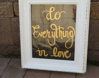 """Do Everything in Love Glass Wall Frame/Love/Saying Wall Decor/Frames/White and Gold/12""""x14"""""""