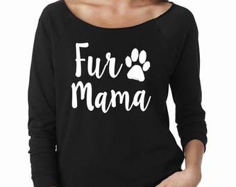 Fur Mama, Dog Lover Shirt, Dog Mama Shirt, Dog Shirt, Mom life, 3/4 Sleeve