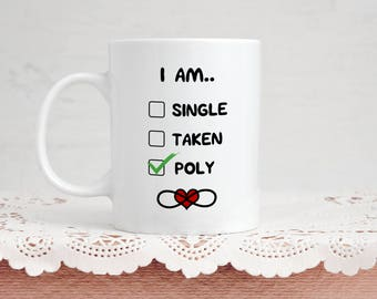 Polyamory Mug Gift - I Am Polyamorous - 11 Ounce Coffee and Tea Mug For Him and Her Poly Valentine's Day Ideas