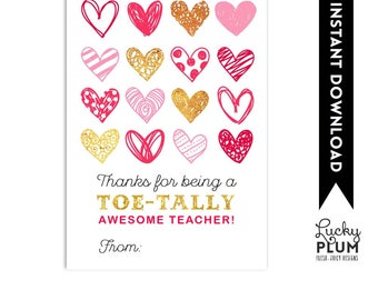 Valentine's Teachers Gift / Teacher's Valentine's Printable / Thanks for Bring A Toe-Tally Awesome Teacher / *Digital Printable