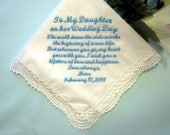 Mother to Daughter on her Wedding Day Handkerchief 208S - Something Blue - Personalized Handkerchief - Lace - Cotton - Beautiful