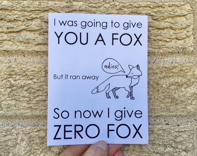 Happy Birthday Card - Zero Fox Given - Sarcastic - Funny - Offensive