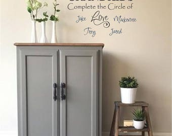 Grandkids Complete the Circle Of LOVE with First names Personalized Wall Decor Vinyl Word Lettering Decals Custom Stickers