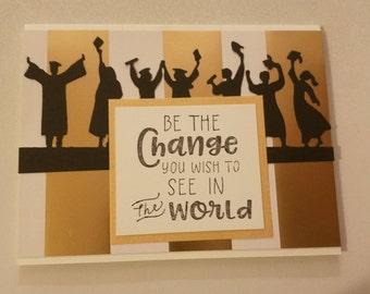 Graduation - Change the World!