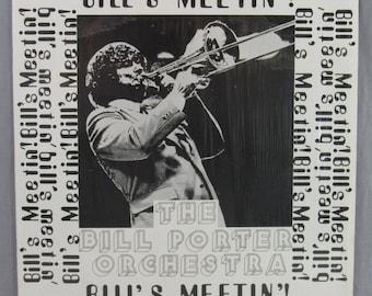 "Bill's Meetin' Bill Porter Orchestra Record Vintage 12"" Vinyl LP Album 1982 Fawn Records  Stereo FR1011"