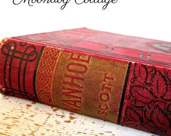 Antique Ivanhoe - A Romance - by Sir Walter Scott