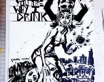 F.U. You Are Why I Drink - Original Art