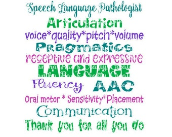 SVG PNG DFX - Speech Language Pathologist - Slp - Teacher - Digital Cut Files for Cricut, Silhouette & other cutting machines
