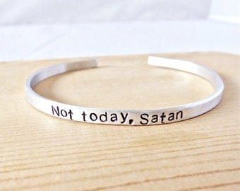 Not Today Satan, funny jewelry, best friend gifts for women, inspirational bracelets for women, protest, inspiration, personalized, sarcasm