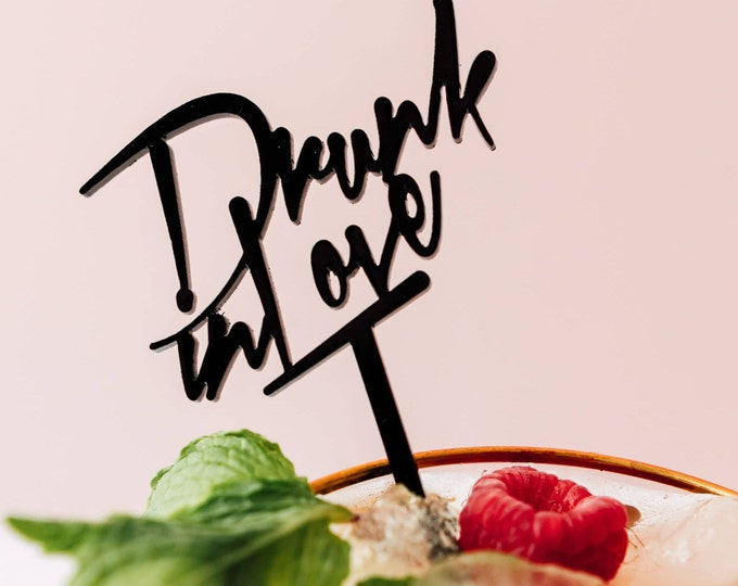 Drunk in Love, Cocktail Stir Sticks, Swizzle Sticks, Drink Stirrers Laser Cut, Acrylic, 6 Ct