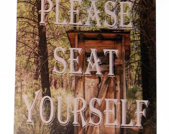 Please Seat Yourself Outhouse in Woods Novelty Removable Fabric Decal Sticker 9 x 6 inches