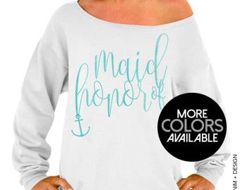 Nautical Maid of Honor Sweatshirt. Nautical Beach Wedding. White Slouchy Oversized Sweatshirt. Black. Gold. Rose Gold. Aqua Ink Options