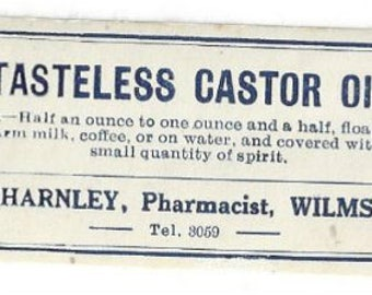 Vintage Tasteless Castor Oil C. Charnley Pharmacist Medicine Label ,C1910