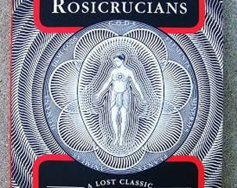 The SECRET DOCTRINE of the ROSICRUCIANS ~ by Magus Incognito - Esoterica / Occult