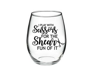 Hairstylist Gift - Hairstylist Pun - I Play With Scissors For The Shear Fun Of It - 21 oz stemless wine glass