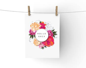 Holla Back, PRINTABLE Wall Art, INSTANT DOWNLOAD, typography, inexpensive gift, dorm apartment decor, lyric print, home decor. hollaback