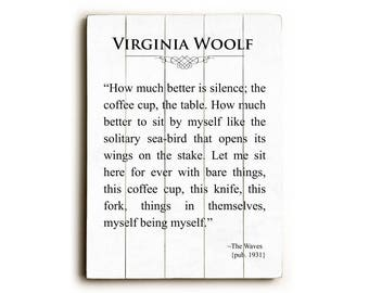 Wood Sign, Virginia Woolf Quote on Wood, Kitchen Custom Wall Art,  Inspirational Wall Art, Wood Plank Art, Literary Quote, Large Wall Art