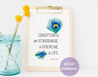 """Charlotte Mason """"Education is..."""" Quote with Feathers Print (PDF VERSION)"""