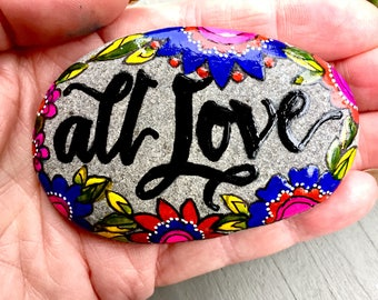 all love /painted rocks / painted stones/ boho art / wedding gifts paperweights/ art for altars / desk top art/ rocks / sea stones