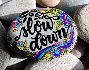 slow down / savor / painted stones/ painted rocks / paperweights/ boho / boho art / meditation stones / mini art / tiny art /art for altars