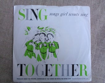 Girl Scout Sing Together 45rpm Record Twelve Songs Girl Scouts of the USA