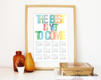 2018 Calendar Poster Typography Print rainbow colors The Best is yet to Come Carpe diem through all 2018 Calendar Poster pastel colors art