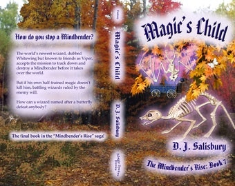 Fantasy Novel: Magic's Child by DJ Salisbury (that's me), paperback book