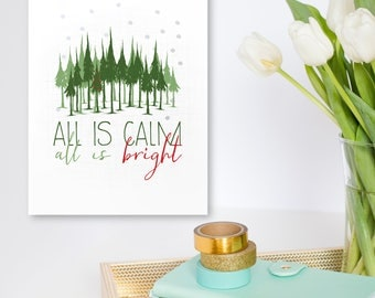 Art Print // Christmas : All is Calm, All is Bright  (Instant Download)