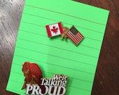 Vintage 1980s Buffalo NY We're Talking Proud Pin Canadian American Flag Enamel Pin Set USA Border Town Canada