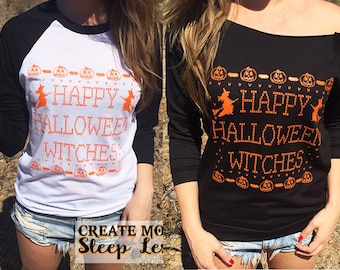 Halloween Shirts For Women. Happy Halloween Witches. Halloween Sweatshirt. Off the Shoulder. Slouchy Sweatshirt. Halloween Costume. Women's